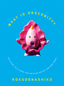 What Is Obscenity? The Story of a Good For Nothing Artist and her Pussy
